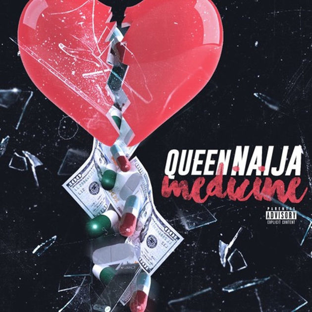 Queen Naija – Medicine